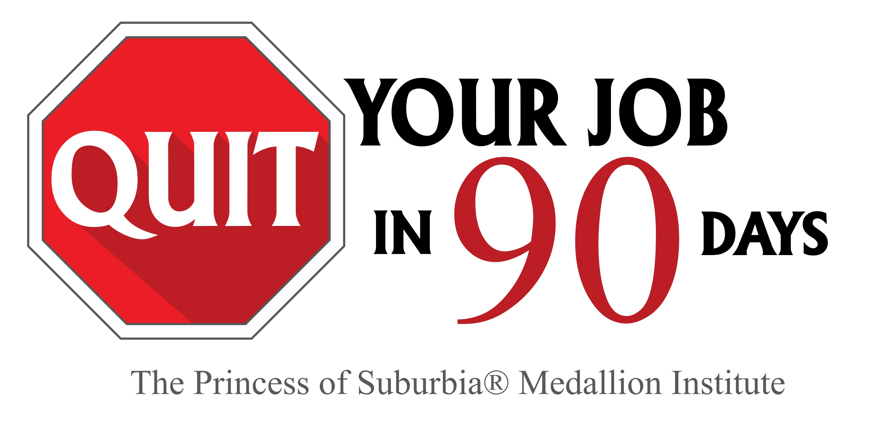 Quit Your Job in 90 Days